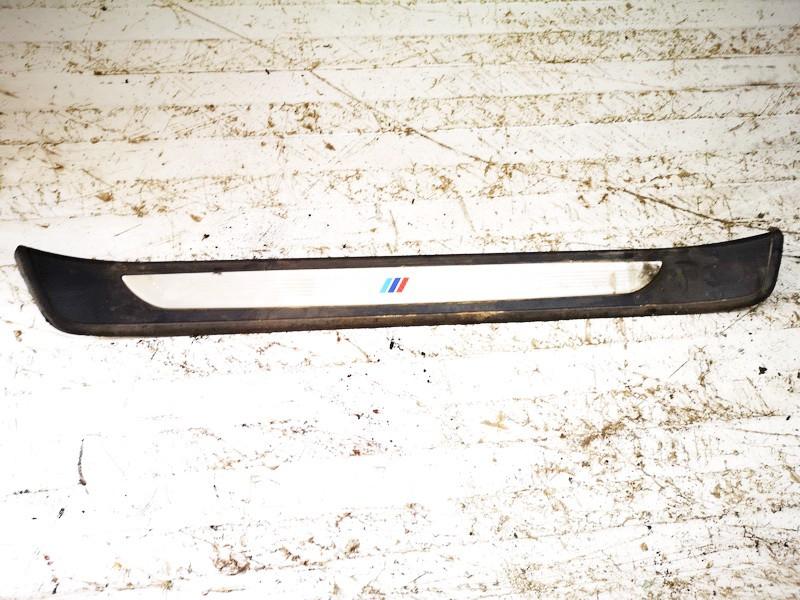 Interior door step trim left front BMW 3-Series 2006    2.0 51477907153